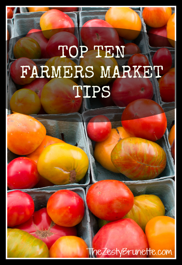Top Ten Farmers Market Tips